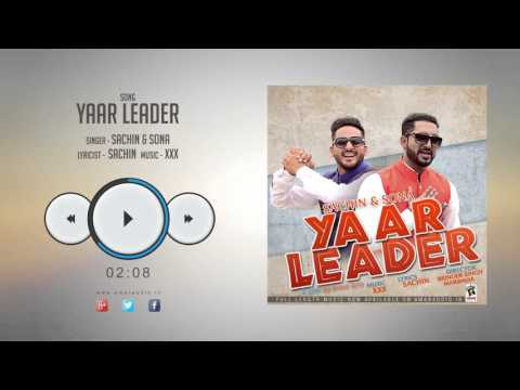 Xxx Mp4 New Punjabi Songs 2016 YAAR LEADER SACHIN SONA Latest Punjabi Songs 2016 3gp Sex