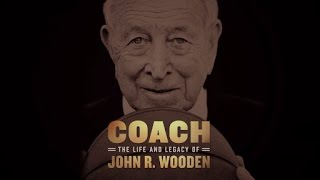 Coach: The Life and Legacy of John R. Wooden