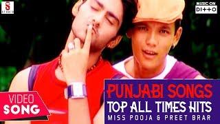 Miss Pooja & Preet Brar Punjabi Songs 2016 Top All Times Hits | Non-Stop | Punjabi songs -2016