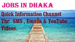 Jobs in DHAKA   for freshers & graduates. industries, companies. BANGLADESH.