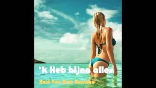 'k Heb bijna alles - Bart Van Den Bossche