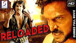 Reloaded - Dubbed Hindi Movies 2017 Full Movie HD l Upendra,Natanya
