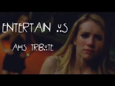 AHS Tribute | Entertain Us