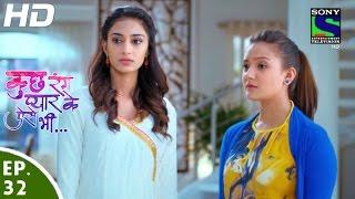 Kuch Rang Pyar Ke Aise Bhi - कुछ रंग प्यार के ऐसे भी - Episode 32 - 12th April, 2016