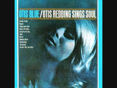 Otis Redding I ve Been Loving You Too Long