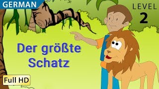 The Greatest Treasure: Learn German with subtitles - Story for Children