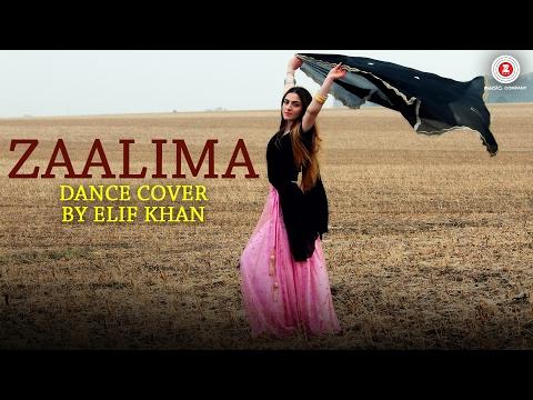 Zaalima - Dance Cover | Elif Khan | Raees