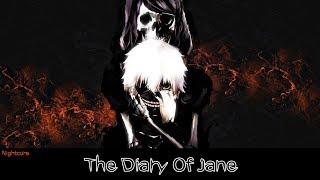 Nightcore - The Diary Of Jane