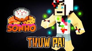 Minecraft : O Sonho! #64 - Thuw Pa!