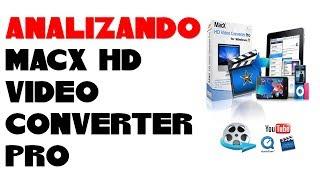 ANALIZANDO  MacX HD Video Converter Pro para Windows