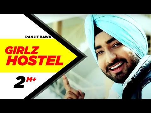 Girlz Hostel Ranjit Bawa Full Song Brand New Punjabi Full HD   Punjabi Songs   Speed Records