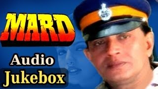 Mard {HD}- All Songs - Mithun Chakraborty - Altaf Raja - Ravali -Poornima - Kumar Sanu - Alka Yagnik