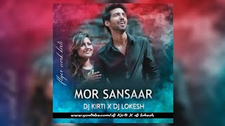 Mor Sansar Ma Remix Dj Kirti X Dj Lokesh 2020