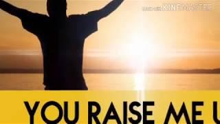 karaoke YOU RAISE ME UP-lyrics