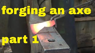 forging a small camp axe or hatchet from O1 tool steel