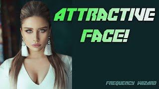 Get An Attractive Face Fast! Subliminals Frequencies Hypnosis Spell