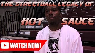 The Streetball Legacy of Hot Sauce Movie