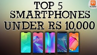 Top 5 smartphones under Rs 10,000 in India   January 2019 [Hindi हिन्दी]