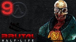 Brutal Half-Life - Episodio 9