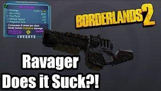 Borderlands 2: Torgue Ravager - Does it suck!?