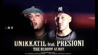 Unikkatil - Do feat. Presioni