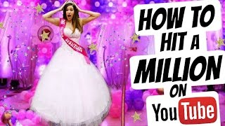 HOW I HIT 1 MILLION SUBSCRIBERS ON YOUTUBE! + How YOU Can Too!