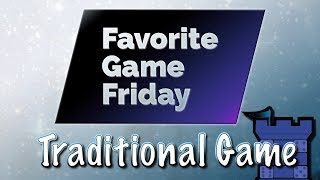 Favorite Game Friday Traditional Games