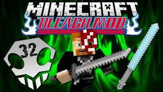Minecraft: BLEACH MOD EP. 32 - Seele Schneider!