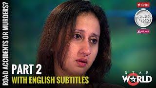 Satyamev Jayate Season 3   Episode 2   Road Accidents or Murders?   Highways to hell (Subtitled)