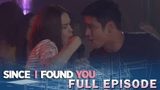 Since I Found You: The Date | Full Episode 3