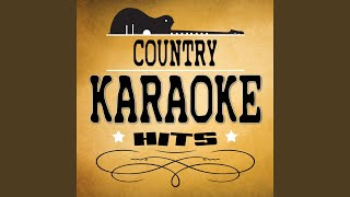 I Can Take It from There (Originally Performed by Chris Young) (Karaoke Version)