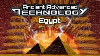 ANCIENT ADVANCED TECHNOLOGY The Pyramid Mystery - FEATURE