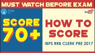 How To Score 70+ In IBPS RRB CLERK PRE 2017   Must Watch Before Exam