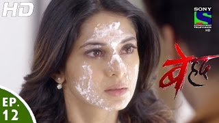 Beyhadh - बेहद - Episode 12 - 26th October, 2016