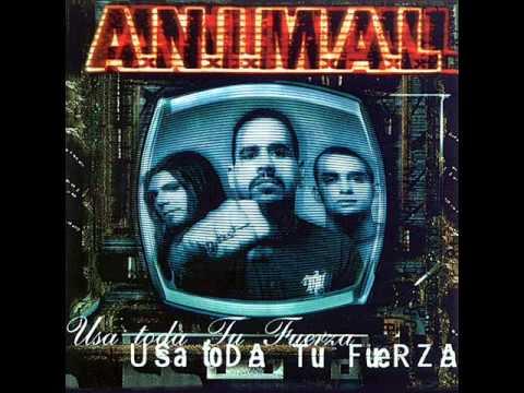 A.N.I.M.A.L Usa toda tu fuerza 1999 FULL ALBUM