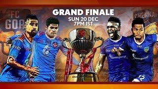 ISL 2015 FINAL Preview: FC Goa vs. Chennaiyin FC