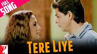 Tere Liye - Full Song | Veer-Zaara | Shah Rukh Khan | Preity Zinta