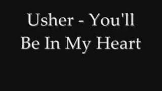 Usher - You'll Be In My Heart (lyrics)