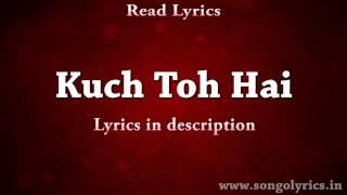 Kuch to hai (do lafzo ki kahani ) armaan malik with lyrics