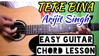 Tere bina - 1921 - arijit singh - easy guitar chord lesson, begginer guitar tutorial