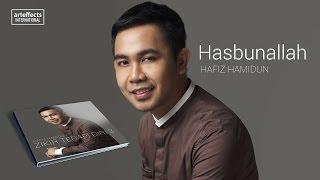 Hafiz Hamidun - Hasbunallah (Audio)