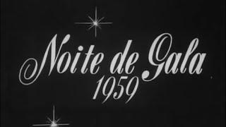 Abertura Noite de Gala 1959 - TV Rio