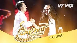 Tập 5 Full HD | Sing My Song - Bài Hát Hay Nhất 2016 [Official]