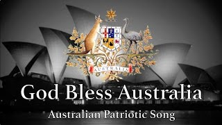 Australian Patriotic Song: God Bless Australia