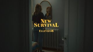 Ellevator - New Survival (Official Video)