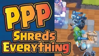 PPP Shreds Everything! - Clash Royale