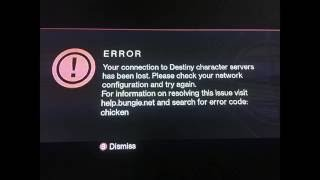 Destiny error code chicken: Your connection to Destiny character servers has been lost.