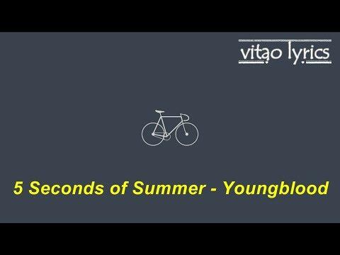 5 Seconds of Summer Youngblood Tradução Legendado