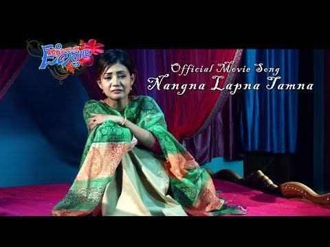 Xxx Mp4 Nangna Lapna Tamna Official Facebook Movie Song Release 3gp Sex