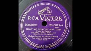 Mickey Katz and his Kosher-Jammers - Feudin' And Fussin' Mit Mine Cousin(RCA-Victor 25-5094 -A)